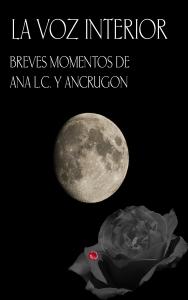 la-voz-interior-breves-momentos-de-ana-lc-y-ancrugon-ebook-9788483260746